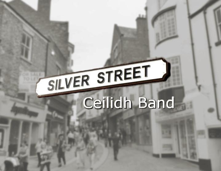 Silver Street Ceilidh Band